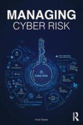 Managing Cyber Risk - Ariel Evans Paperback