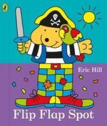Flip Flap Spot Board Book