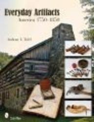 Everyday Artifacts: America 1750-1850