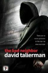 The Bad Neighbor Hardcover Us Edition Paperback