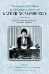 The Poetry And Critical Writings Of Katherine Mansfield The Collected Works Of Katherine Mansfield Eup