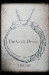 The Great Divide - Prequel To The World Wyrm Chronicles Paperback