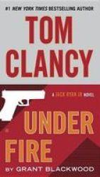 Tom Clancy Under Fire Paperback
