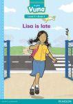 Vuma English First Additional Language: Grade 2: Level 5 Book 2 Reader - Lisa Is Late