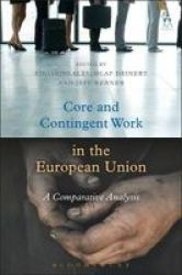 Core And Contingent Work In The European Union - A Comparative Analysis Hardcover