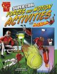 Super Cool Forces And Motion Activities With Max Axiom