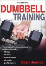 Dumbbell Training Paperback 2ND Edition