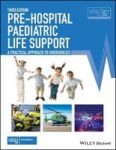 Pre-hospital Paediatric Life Support - The Practical Approach Paperback 3RD Edition
