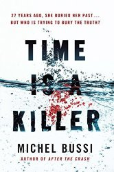 Time Is A Killer: From The Bestselling Author Of After The Crash Paperback 24 Jan 2019