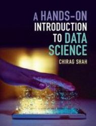 A Hands-on Introduction To Data Science Hardcover