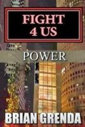 Fight 4 Us - Power Paperback