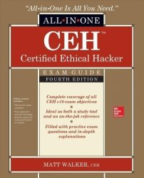 Ceh Certified Ethical Hacker All-in-one Exam Guide Fourth Edition Paperback 4TH Edition