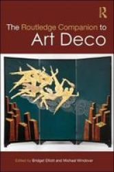 The Routledge Companion To Art Deco Hardcover