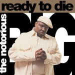 Notorious Big - Ready To Die Vinyl