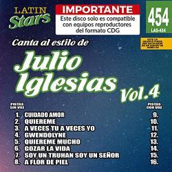 Karaoke Latin Stars 454 Julio Iglesias VOL.4 - Importante: Este Disco Solo Es Compatible Con Reproductores Del Formato Cdg