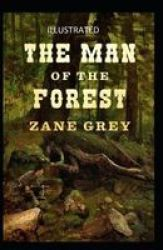 The Man Of The Forest Illustrated Paperback