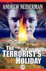 Terrorist& 39 S Holiday Paperback