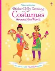 Sticker Dolly Dressing Costumes Around The World Paperback New Edition