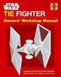 Star Wars: Tie Fighter - Owners& 39 Workshop Manual Hardcover