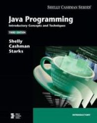 Java Programming - Introductory Concepts And Techniques Paperback 3RD Edition