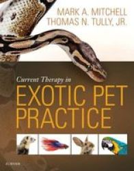 Current Therapy In Exotic Pet Practice Hardcover