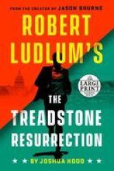 Robert Ludlum& 39 S The Treadstone Resurrection Paperback Large Type Large Print Edition
