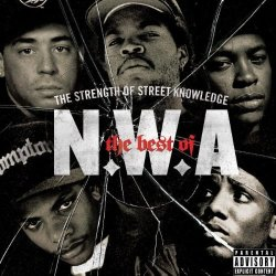 Priority Records The Best Of N.w.a: The Strength Of Street Knowledge Explicit