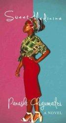 Sweet Medicine - Panashe Chigumadzi Paperback
