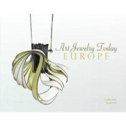 Art Jewelry Today - Europe Hardcover