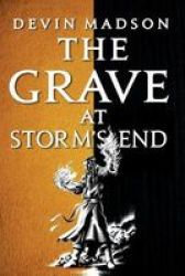 The Grave At Storm& 39 S End Paperback