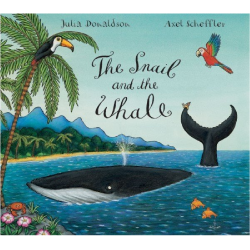 The Snail And The Whale - By Julia Donaldson