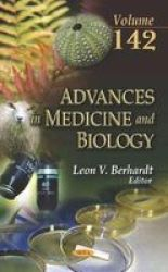 Advances In Medicine And Biology. Volume 142 Hardcover