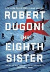 The Eighth Sister - A Thriller Hardcover