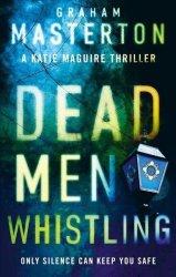 Dead Men Whistling Paperback