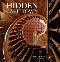 Hidden Cape Town By Paul Duncan And Alain Proust