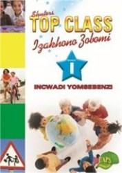 Top Class Caps Izakhono Zobomi Incwadi Yomsebenzi Ibanga 1 Xhosa