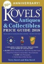 Kovels& 39 Antiques And Collectibles Price Guide 2018 Paperback