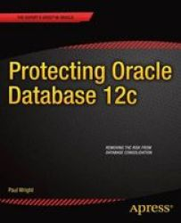 Protecting Oracle Database 12c paperback New