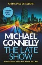 The Late Show Paperback