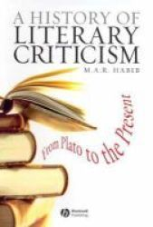 A History of Literary Criticism - From Plato to the Present