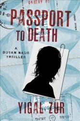 Passport To Death - Yigal Zur Hardcover