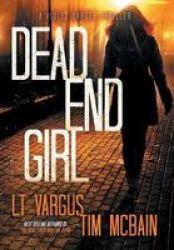Dead End Girl Hardcover