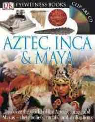 Aztec Inca & Maya With Cdrom And Charts