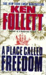 A Place Called Freedom - Ken Follett Paperback