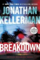 Breakdown Large Print Paperback Large Type Edition