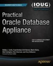 Practical Oracle Database Appliance Paperback 1ST Ed.