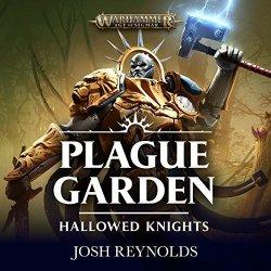 BLACK LIBRARY Hallowed Knights: Plague Garden: Warhammer Age Of Sigmar