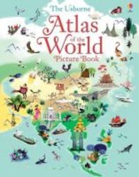 Atlas Of The World Picture Book Hardcover New Edition