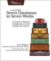 Seven Databases In Seven Weeks 2E Paperback