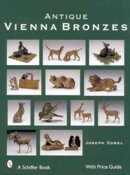 Antique Vienna Bronzes - Joseph Zobel Hardcover